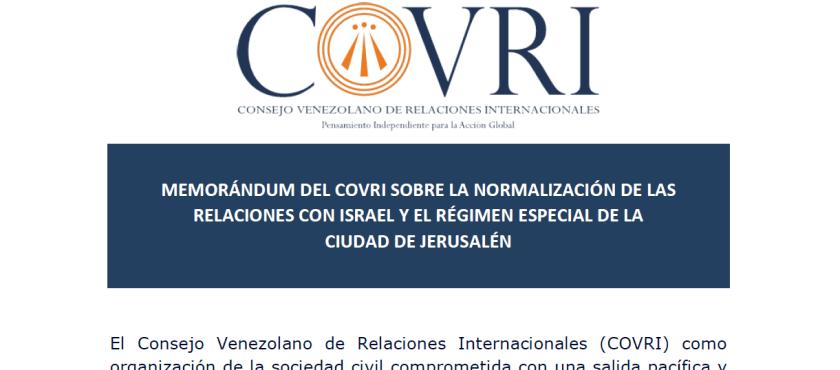 MEMORÁNDUM DEL COVRI SOBRE LA NORMALIZACIÓN DE LAS RELACIONES CON ISRAEL Y EL RÉGIMEN ESPECIAL DE LA CIUDAD DE JERUSALÉN