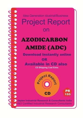 Azodicarbonamide (ADC) manufacturing Project Report eBook