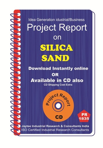 Silica Sand manufacturing Project Report ebook - Jay Tee Industrial