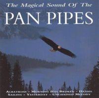 Magical Sound of the Pan Pipes [Pegasus] - Various Artists ...