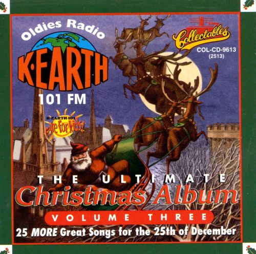 The Ultimate Christmas Album, Vol 3 - Various Artists Songs