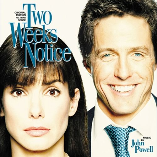 Two Weeks Notice Original Motion Picture Score - John Powell - 2 weeks notice