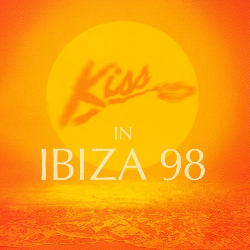 500 Watt Kiss In Ibiza '98 - Various Artists | Songs, Reviews