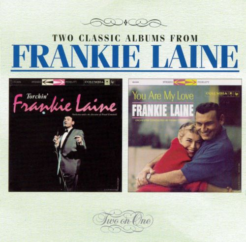 Torchin\u0027/You Are My Love Columbia - Frankie Laine Songs, Reviews