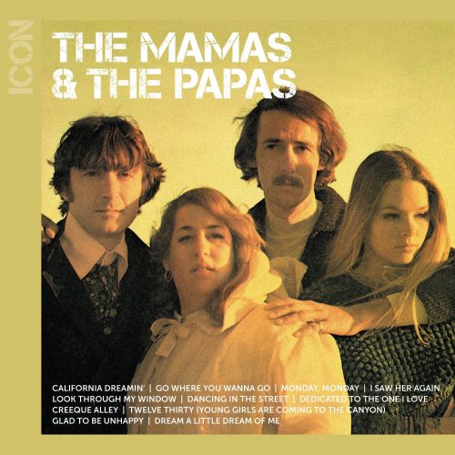 Mamas Papas Dream A Little Dream Icon The Mamas The Papas Songs Reviews Credits