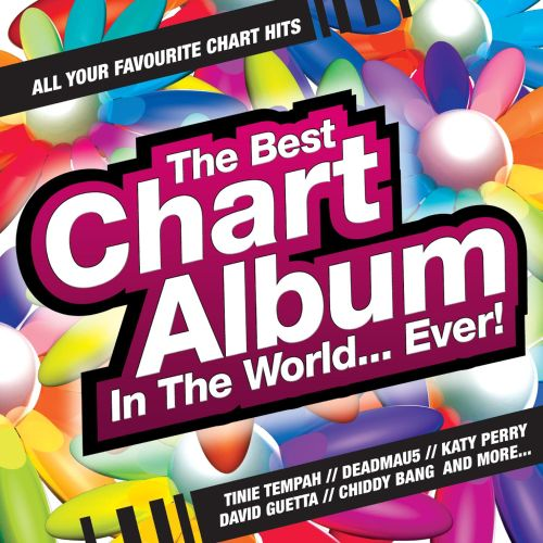 The Best Chart Album In the World Ever! - Various Artists Songs