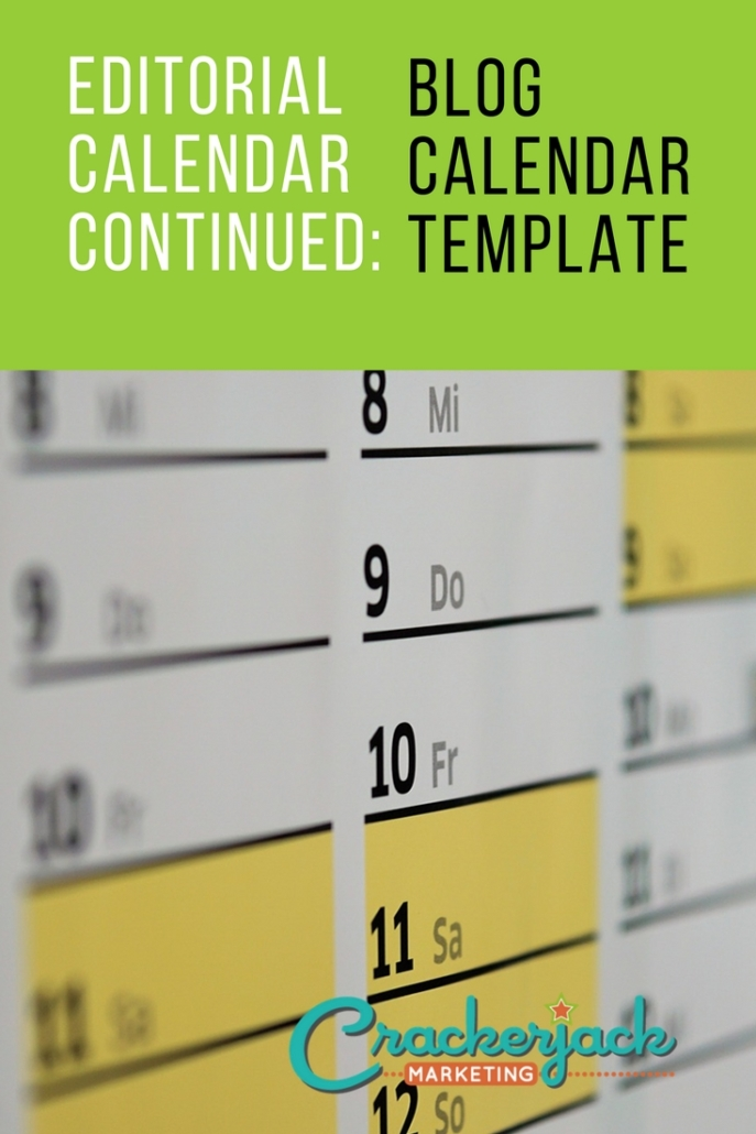 How to Use a Blog Editorial Calendar Template Crackerjack Marketing - editorial calendar template