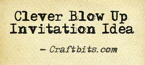 blow-up-invitation-idea