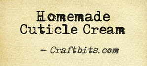 Homemade Cuticle Cream