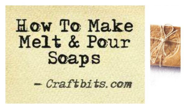 Melt and Pour Soap Making