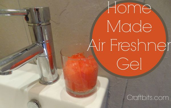 Home Made Air Freshener Gel