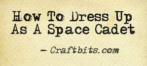 Space Cadet Dress Up