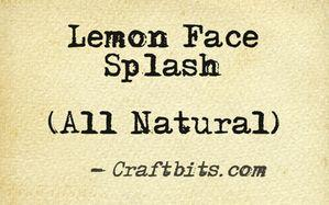 Lemon Face Splash