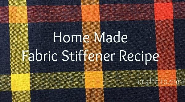 Homemade Fabric Stiffener