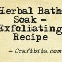 Herbal Bath Soak Exfoliating Recipe