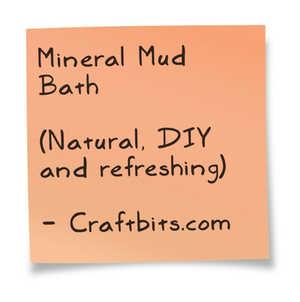 Mineral Mud Bath Recipe