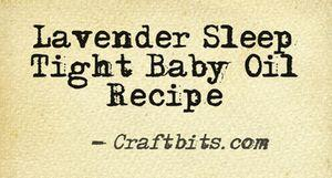 Lavender Sleep Tight Baby Oil