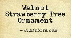 Tree Ornament – Walnut Strawberry