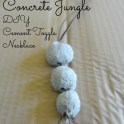 concrete-jungle-necklace-DIY