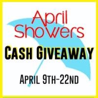 $500 April Showers Cash Giveaway