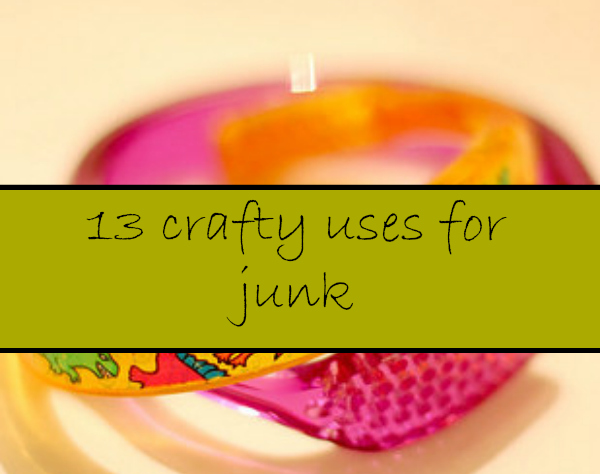 uses-for-junk