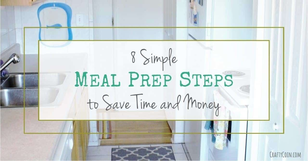 8 Simple Meal Prep Steps to Save Time and Money
