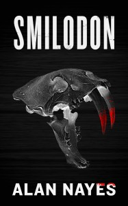 Smilodon by Alan Nayes #bookblast #giveaway {ends 10/21}