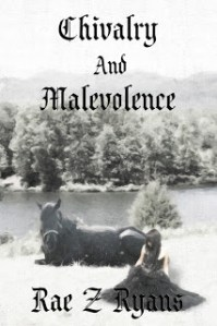 Chivalry and Malevolence by Rae Z Ryans #bookevent