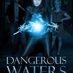 Dangerous Waters by CM Michaels #authorpost #giveaway