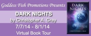 Dark Nights By Christopher Gray #giveaway #interview @goddessfish