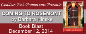Coming To Rosemont by Barbara Hinske #bookReview @goddessfish