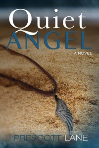 QUIET ANGEL by Prescott Lane #bookReview