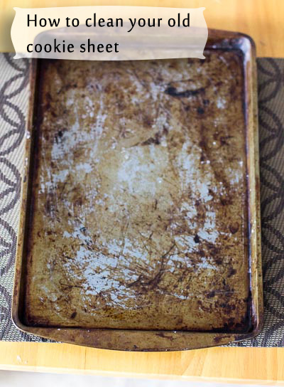 how to clean old cookie sheet crafty tuts. Black Bedroom Furniture Sets. Home Design Ideas