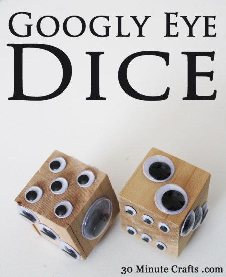 Googly-eye-dice-at-30-Minute-Crafts