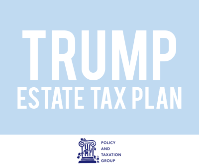 Impacts of the Trump Presidency on Estate Planning