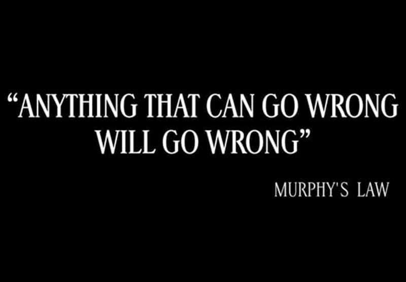 Murphy's Law and Estate Planning