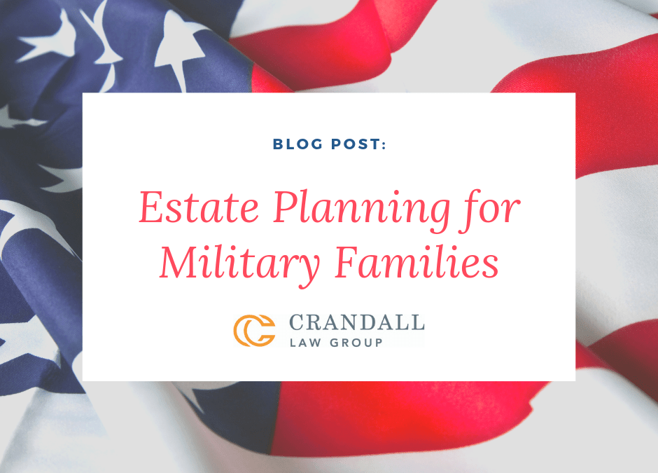 Estate Planning for Military Families