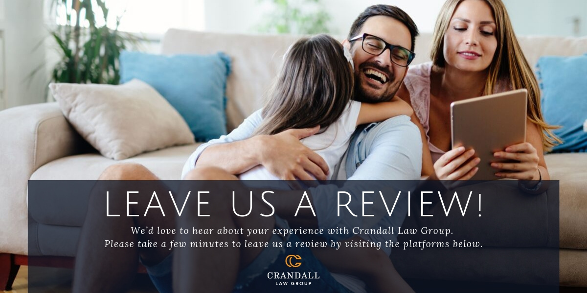 Leave Us A Review | Crandall Law Group