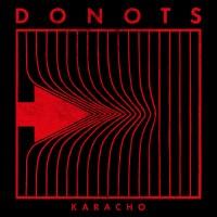 DONOTS –Karacho