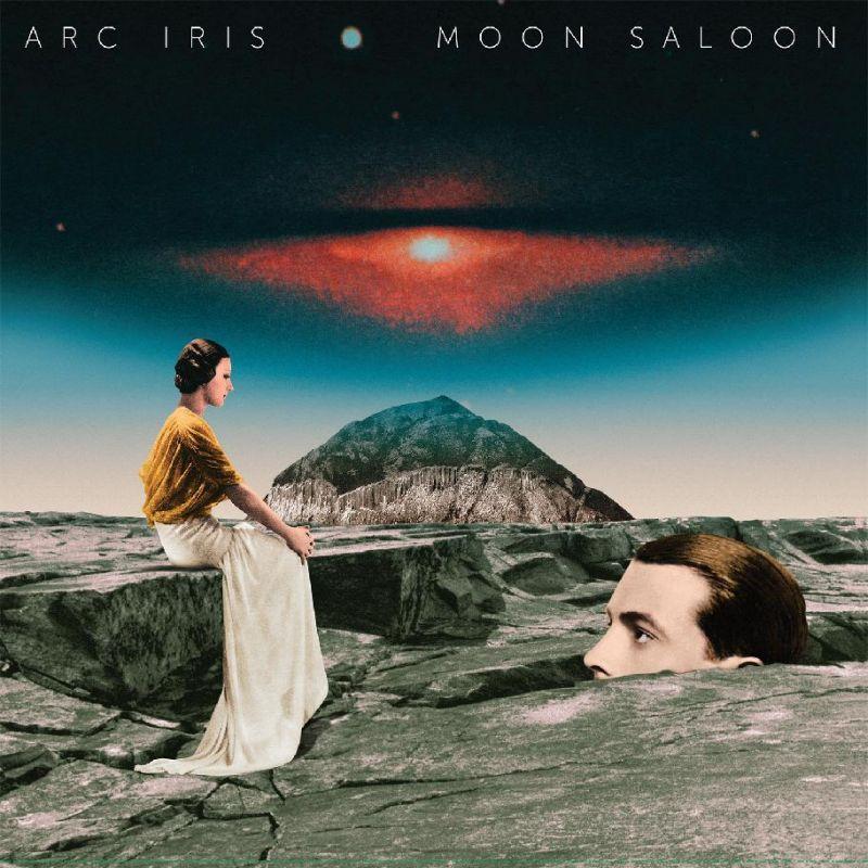 Arc Iris – Moon Saloon