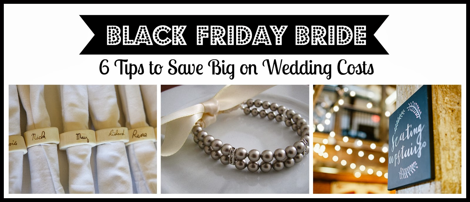 Black Friday Bride: 6 Tips to Save Big on Wedding Costs