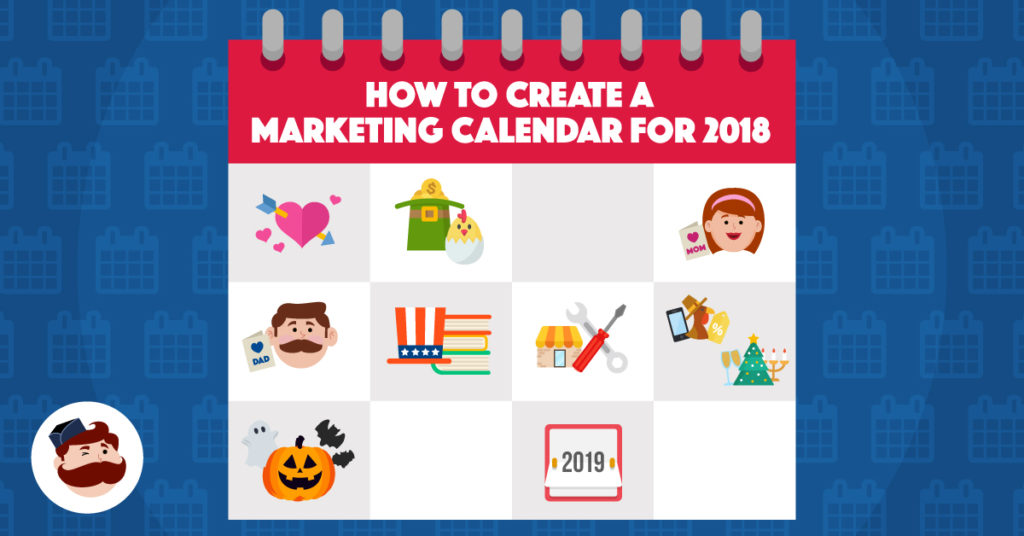 How To Create A Marketing Calendar for 2018 \u2013 Take It Personel-ly - create a picture calender