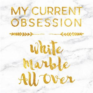 My Current Obsession | White Marble All Over | Create&Capture