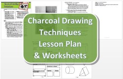 Charcoal Drawing Techniques Lesson Plan & Worksheet