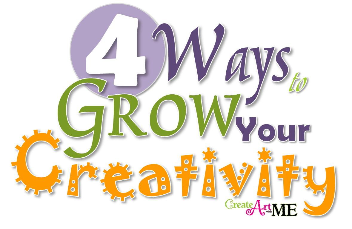 4 Ways to Grow Your Creativity PLUS Creative Sketchbook Ideas