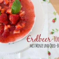 Erdbeer-Törtchen mit Minze und Oreo-Boden