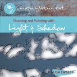 Drawing & Painting with Light & Shadow