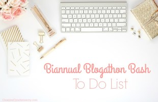 Biannual Blogathon Bash To Do List