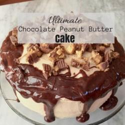 Ultimate Chocolate Peanut Butter Cake Recipe