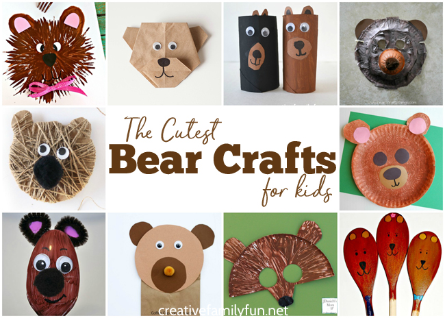 The Cutest Bear Crafts for Kids - Creative Family Fun